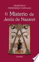 Libro de El Misterio De Jesús De Nazaret