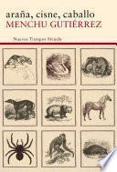 Libro de Araña, Cisne, Caballo