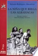 Libro de La Niña Que Riega Las Albahacas