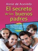 Libro de Los Secretos De Los Buenos Padres