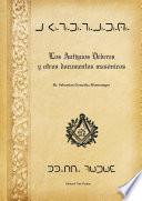 Libro de Los Antiguos Deberes Y Otros Documentos Masónicos
