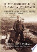 Libro de Relatos Históricos De Un Falangista Divisionario
