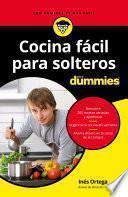 Libro de Cocina Fácil Para Solteros Para Dummies