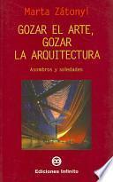 Libro de Gozar El Arte, Gozar La Arquitectura