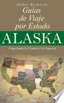 Libro de Alaska   Libro De Viajes Por Estados – Conociendo Lo Común Y Lo Esencial