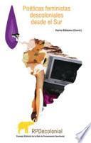 Libro de Poéticas De Los Feminismos Descoloniales Desde El Sur