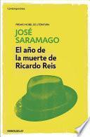 Libro de El Ao De La Muerte De Ricardo Reis / The Year Of The Death Of Ricardo Reis