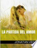 Libro de La Partida Del Amor