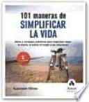 Libro de 101 Maneras De Simplificar La Vida