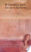 Libro de El Complot Para Salvar A Sócrates