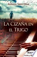Libro de La Cizaña En El Trigo (rnr  Selección Acción Y Aventura)