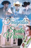 Libro de Tragedia En Santa Maria