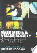 Libro de Mass Media In A Mass Society