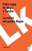 Libro de La Niñez Del Padre Rojas