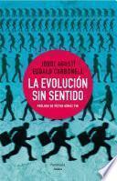 Libro de La Evolución Sin Sentido
