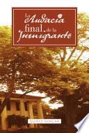 Libro de La Audacia Final De La Inmigrante