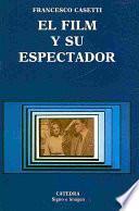Libro de El Film Y Su Espectador