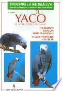 Libro de El Yaco O Loro Gris Africano