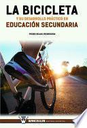 Libro de La Bicicleta Y Su Desarrollo Práctico En Educación Secundaria