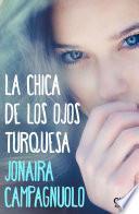 Libro de La Chica De Los Ojos Turquesa