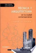 Libro de Técnica Y Arquitectura En La Ciudad Contemporánea, 1950 1990