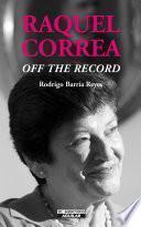 Libro de Raquel Correa  Off The Record