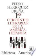 Libro de Las Corrientes Literarias En La América Hispánica