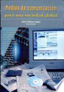 Libro de Medios De Comunicación Para Una Sociedad Global