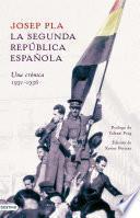 Libro de La Segunda República Española. Una Crónica, 1931 1936