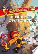 Libro de El Asalto De Los Grillotopos