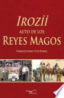 Libro de Irozii   Auto De Los Reyes Magos
