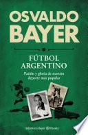 Libro de Biblioteca Bayer. Fútbol Argentino