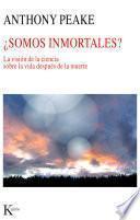 Libro de ¿somos Inmortales?