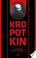 Libro de Kropotkin Y La Tradición Intelectual Anarquista