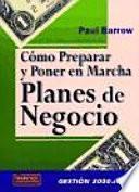 Libro de Cómo Preparar Y Poner En Marcha Planes De Negocio