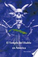 Libro de El Templo Del Diablo En America