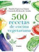 Libro de 500 Recetas De Cocina Vegetariana