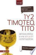 Libro de Comentario Bíblico Con Aplicación Nvi 1 Y 2 Timoteo, Tito