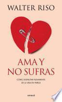 Libro de Ama Y No Sufras