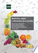 Libro de Nutrición, Salud Y Alimentos Funcionales
