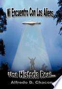 Libro de Mi Encuentro Con Los Aliens