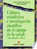 Libro de Cultura Estadística E Investigación Científica En El Campo De La Salud