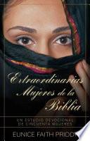 Libro de Extraordinarias Mujeres De La Biblia / Extraordinary Women Of The Bible