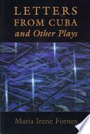 Libro de Letters From Cuba And Other Plays