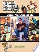 Libro de Guía No Oficial De Grand Theft Auto V
