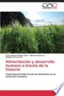 Libro de Alimentación Y Desarrollo Humano A Través De La Historia