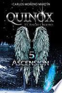 Libro de Quinox, El ángel Oscuro 5: Ascensión (universo Quinox Nº 10)
