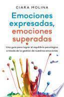 Libro de Emociones Expresadas, Emociones Superadas