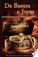 Libro de De Basura A Joyas   Junk To Jewels