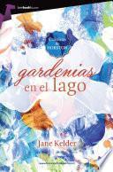 Libro de Gardenias En El Lago
